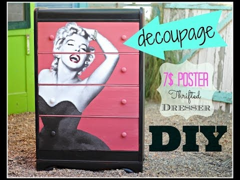 how to Decoupage  Household furniture with a 7$ poster, CeCe Caldwell Paint and a Thrift Store Dresser