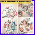 DIY Recycled Paper Flowers/ How to Make Recycled Paper Flowers/Junk Flowers Tutorial