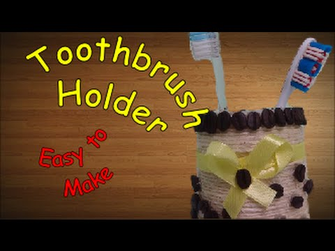 DIY Crafts: Toothbrush Holder – Recycled Bottles Crafts