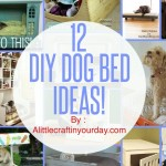 12 Do it yourself Doggy Bed Suggestions!