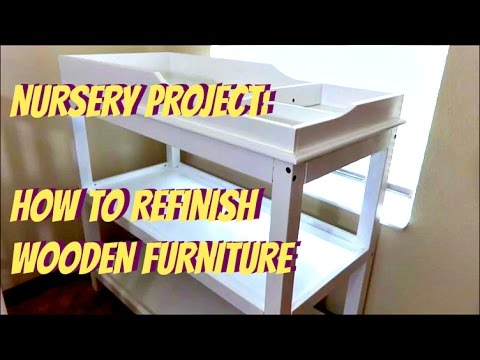 NURSERY: HOW TO REFINISH Wooden Furnishings | Do-it-yourself Transforming Desk