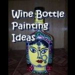 DIY Crafting Ideas On Waste Wine Bottles – Just Paint Them!