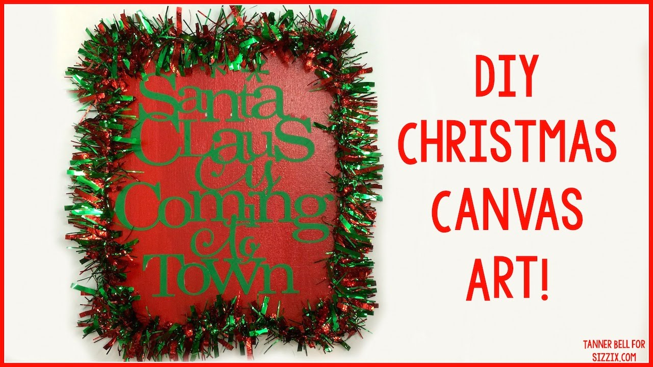 DIY Christmas Canvas Art | Sizzix Teen Craft