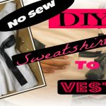 Do-it-yourself Trend. Upcycling Clothing -Easy No Sew.