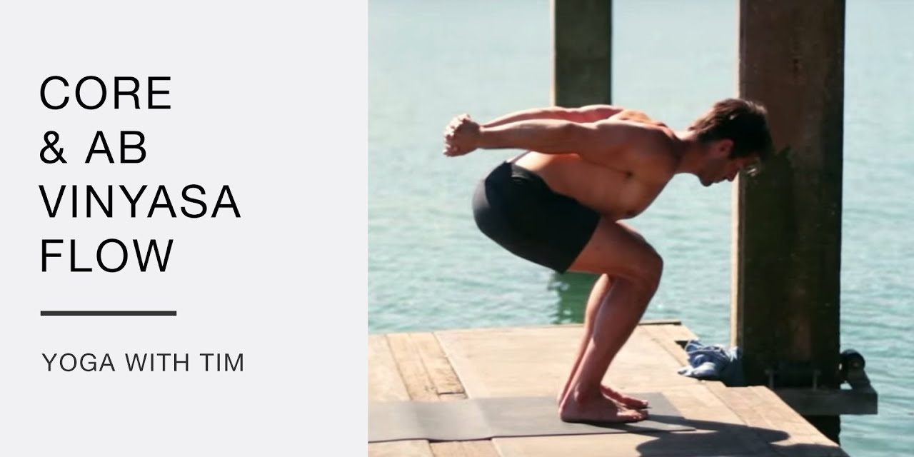 Yoga Flow for Abs and Core strength – Yoga with Tim Senesi