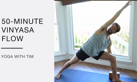 50 min vinyasa flow for strength and flexibility with Tim Senesi