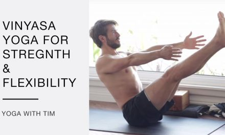 Vinyasa Yoga For Strength And Flexibility