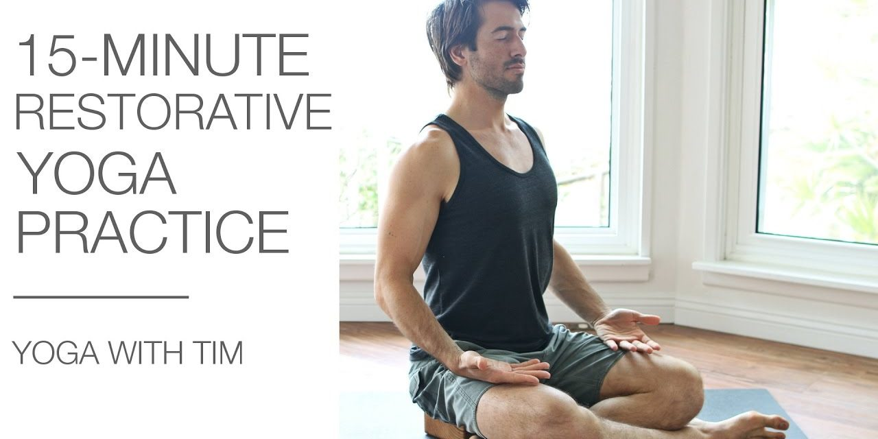15 Min Restorative Yoga For Relaxation