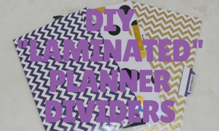 "DIY ""Laminated"" Planner Dividers 