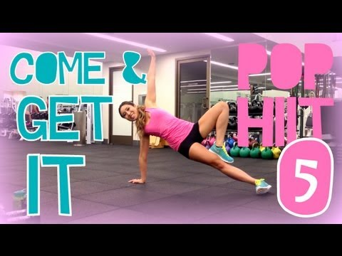 Come and Get It | POP HIIT 5