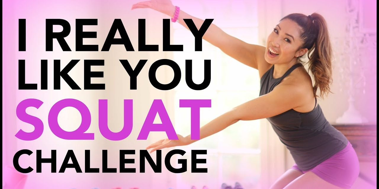I Really Like You Squat Challenge!