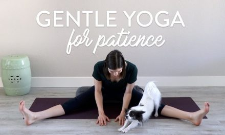 Gentle Yoga Class to Increase Patience