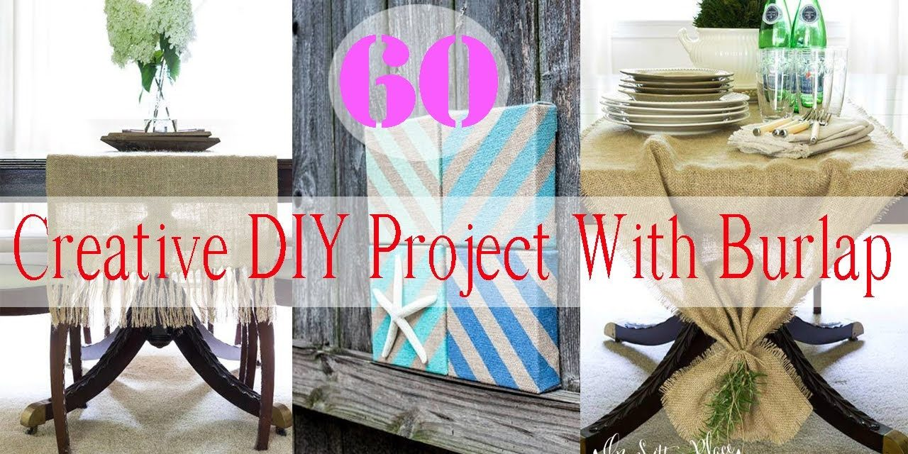 60 Creative DIY Project With Burlap