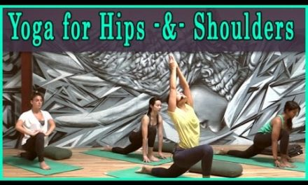Hatha Yoga Workout for Hips and Shoulders