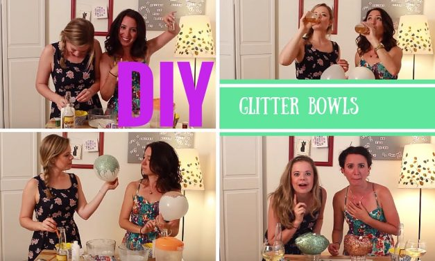 DIY Glitter Bowls- Crafting Under The Influence- Episode 3